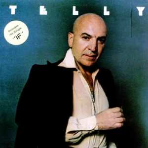 Telly Savalas IF