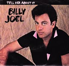 billy-joel-tell-her-about-it